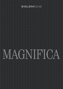 MAGNIFICA Catalogue
