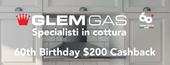 Glem Gas 60th Birthday $200 Cash Back Promotion - Harvey Norman, Domayne and Joyce Mayne stores